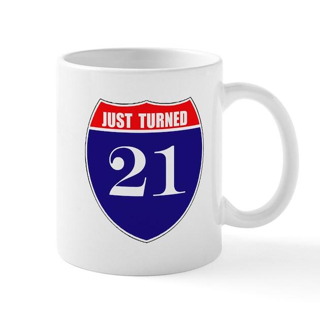 21st Birthday! Mug By Funnyvet