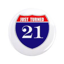 """21st Birthday! 3.5"""" Button"""