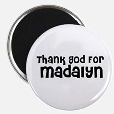 Thank God For Madalyn Magnet