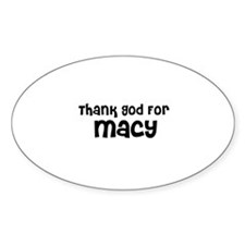 Thank God For Macy Oval Decal