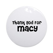 Thank God For Macy Ornament (Round)