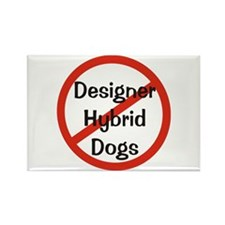 NO Designer Hybrid Dogs Rectangle Magnet