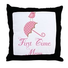 First Time Mom Throw Pillow
