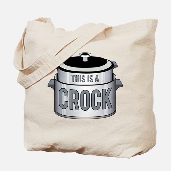 This is a Crock! Tote Bag