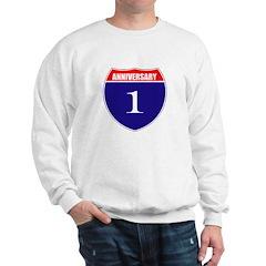 1st Anniversary! Sweatshirt