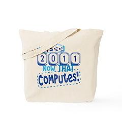 2011 Computes Tote Bag