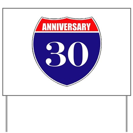30th Anniversary! Yard Sign