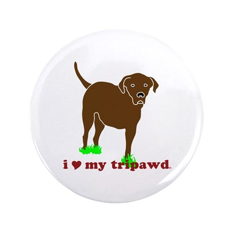"I Love My Tripawd 3.5"" Button"