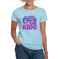 Your Kids Women's Light T-Shirt