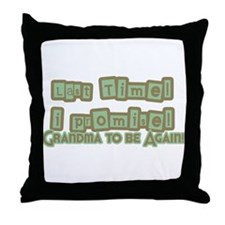 Grandma Again Throw Pillow