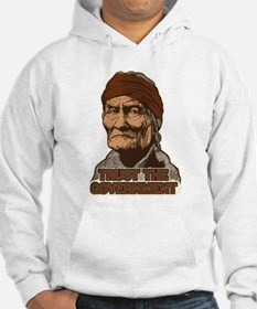 Geronimo Trust Government Hoodie
