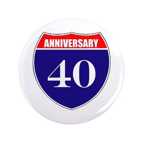 "40th Anniversary! 3.5"" Button (100 pack)"