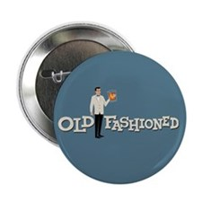 "Old Fashioned Mad Men 2.25"" Button"