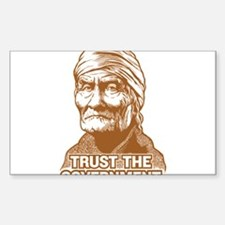 Geronimo Trust Government Sticker (Rectangle)