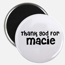 Thank God For Macie Magnet
