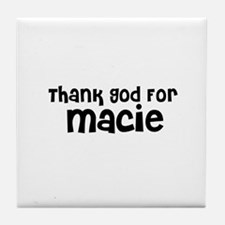 Thank God For Macie Tile Coaster
