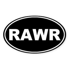 Rawr Black Oval Bumper Stickers