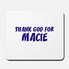 Thank God For Macie Mousepad