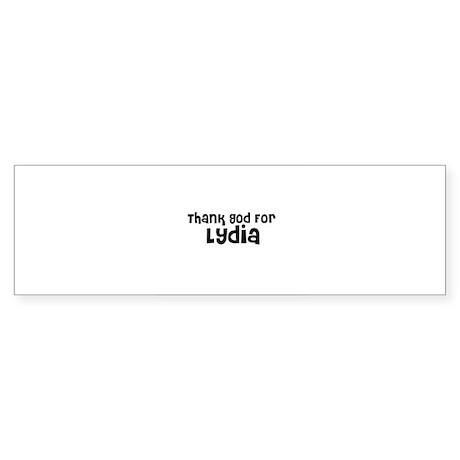 Thank God For Lydia Bumper Sticker