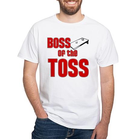 Boss of the Toss White T-Shirt
