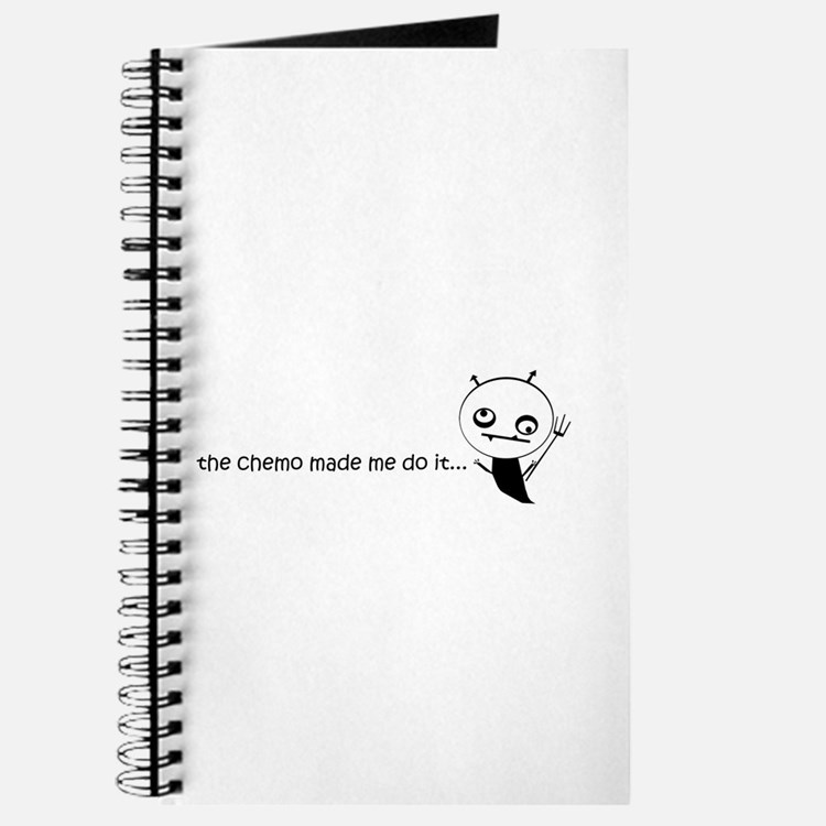 the chemo made me do it... Journal
