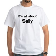 It's all about Sally Shirt