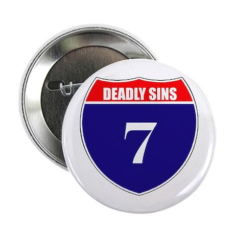 "7 Deadly Sins 2.25"" Button (10 pack)"