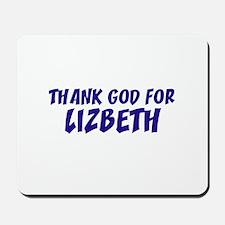 Thank God For Lizbeth Mousepad