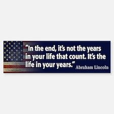 Abraham Lincoln Quote Bumper Bumper Sticker