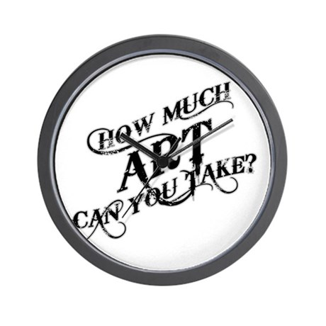 How Much Art Can You Take? Wall Clock