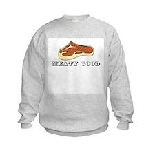 Meaty Good Sweatshirt