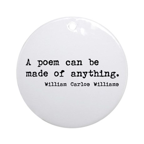 poetry quotation Ornament (Round)