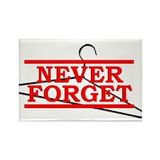 Never Forget (Abortion Hanger) Rectangle Magnet