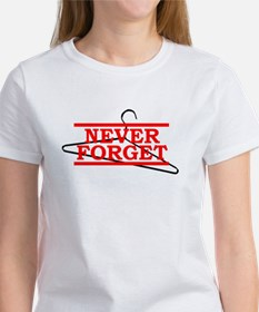 Never Forget (Abortion Hanger) Tee