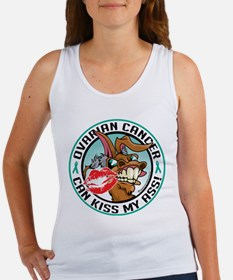 Ovarian Cancer Can Kiss My As Women's Tank Top