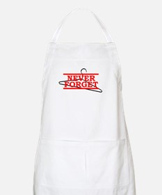 Never Forget (Abortion Hanger) BBQ Apron