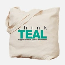 Ovarian Cancer THINK TEAL Tote Bag