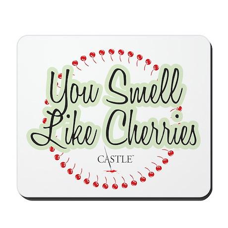 Smell Like Cherries Mousepad