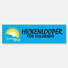 Hickenlooper 2010 Bumper Bumper Sticker
