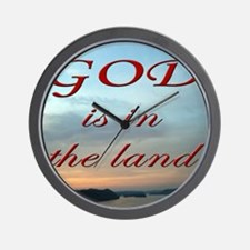 GOD Is In The Land Wall Clock
