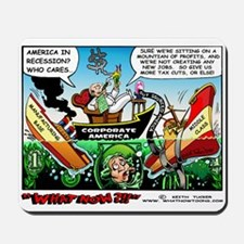 """""""Out Sourced America!"""" Mousepad"""