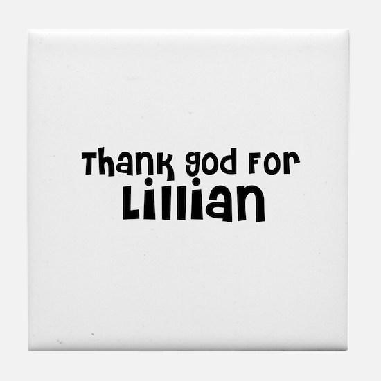 Thank God For Lillian Tile Coaster