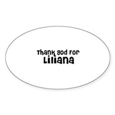 Thank God For Liliana Oval Decal