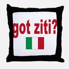 got ziti Throw Pillow
