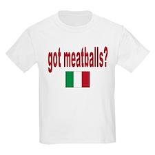 got meatballs T-Shirt