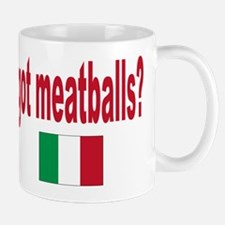 got meatballs Mug