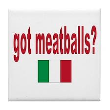 got meatballs Tile Coaster