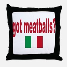 got meatballs Throw Pillow