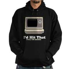 I'd Hit That Hoodie (dark)