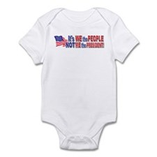 Its We the People Not ME The President Infant Body